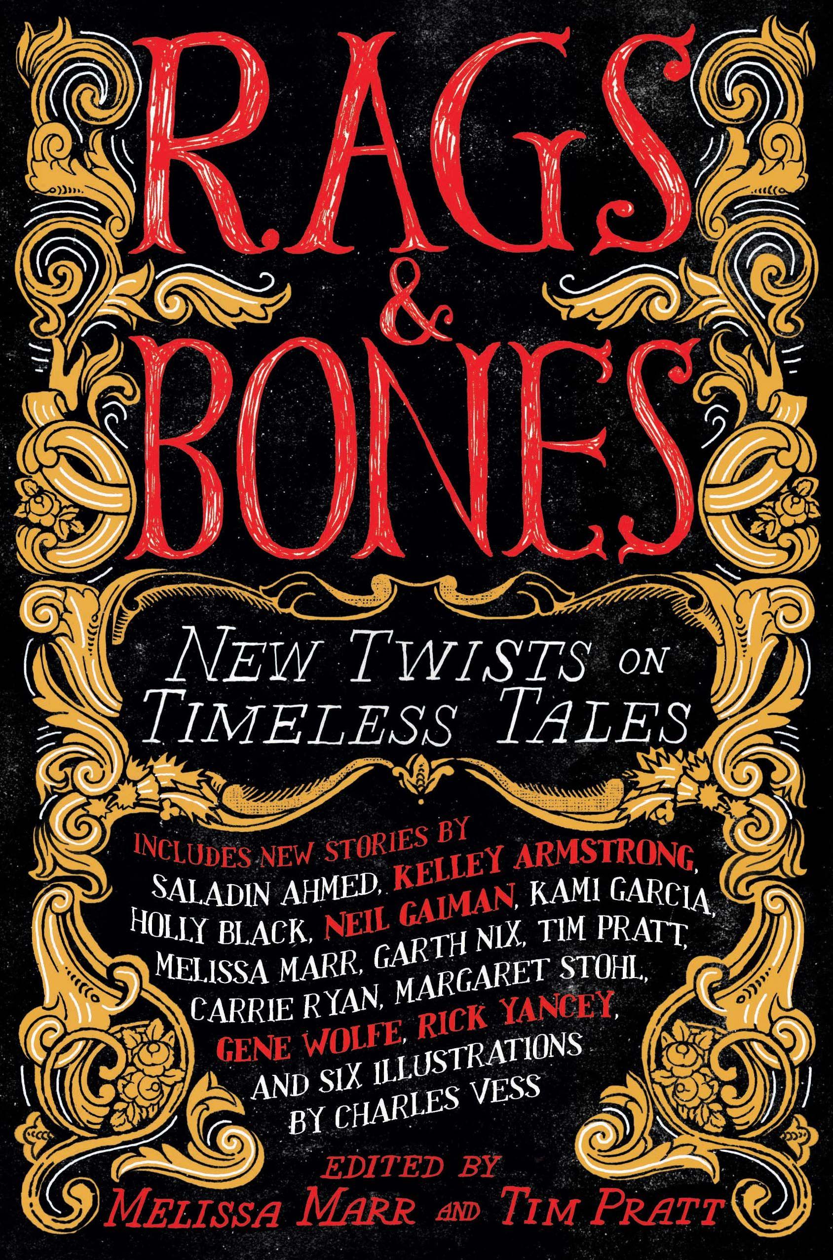 Rags  U0026 Bones  New Twists On Timeless Tales