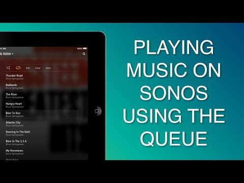 iTips ••How to manage your music Queue using SONOS apps