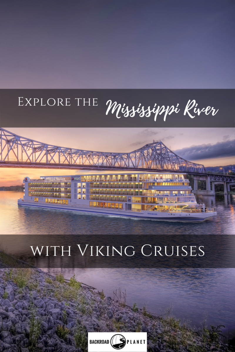 4 New Viking Mississippi River Cruise Routes Announced Mississippi River Cruise River Cruises Viking Cruises Rivers