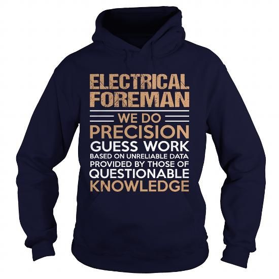 ELECTRICAL-FOREMAN T-SHIRTS, HOODIES, SWEATSHIRT (39$ ==► Shopping Now)