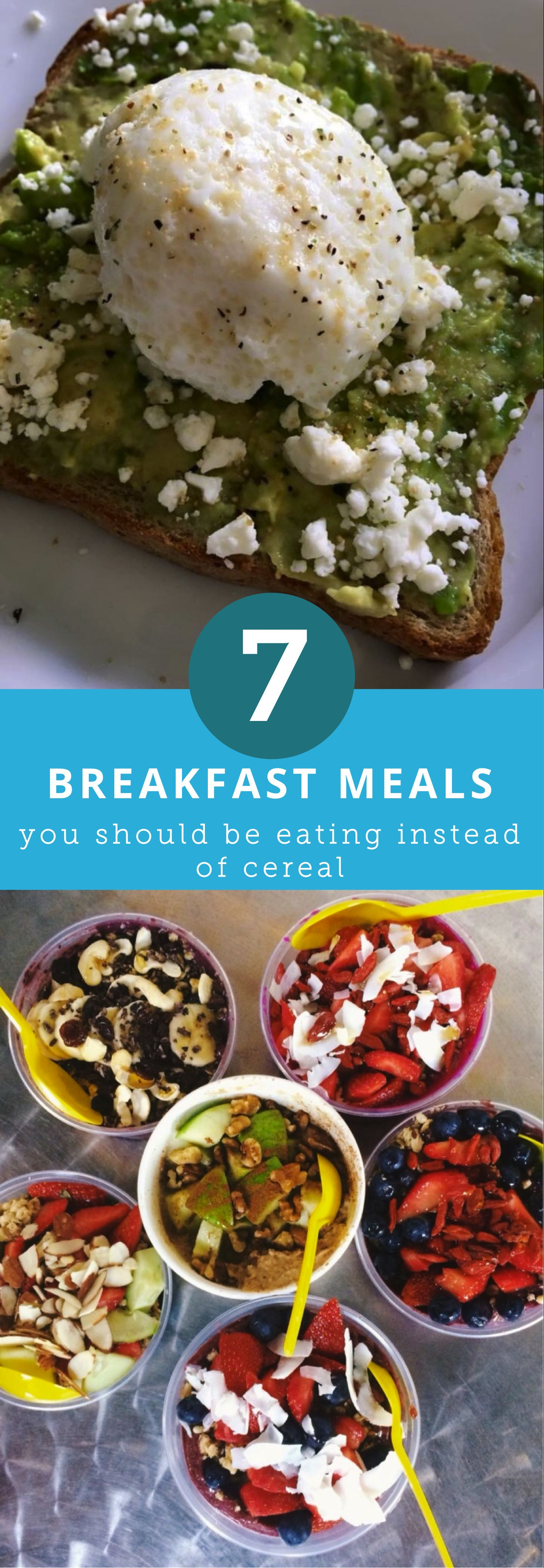 7 breakfast meals you should be eating instead of cereal