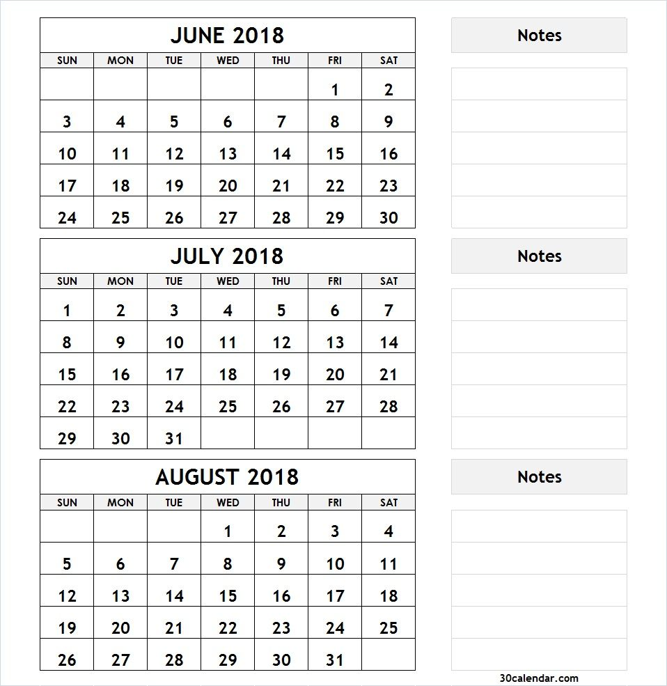 3 Month Calendar June July August 2018 2018 Calendar Pinterest