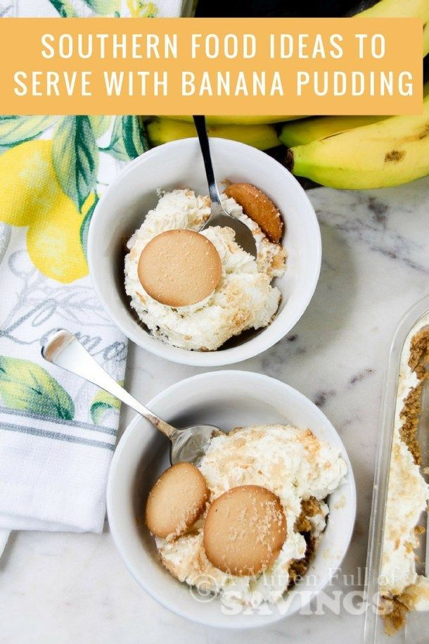 15 southern food ideas to serve with patti labelles banana pudding 15 southern food ideas to serve with patti labelles banana pudding forumfinder Image collections