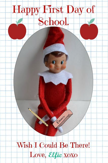 First Day Of School Card From Our Elf On The Shelf Elf On The