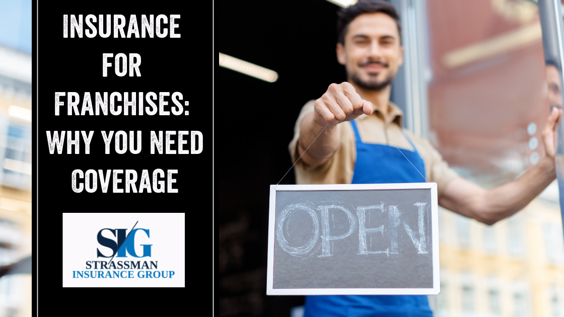 Insurance for Franchises Why You Need Coverage Buying a