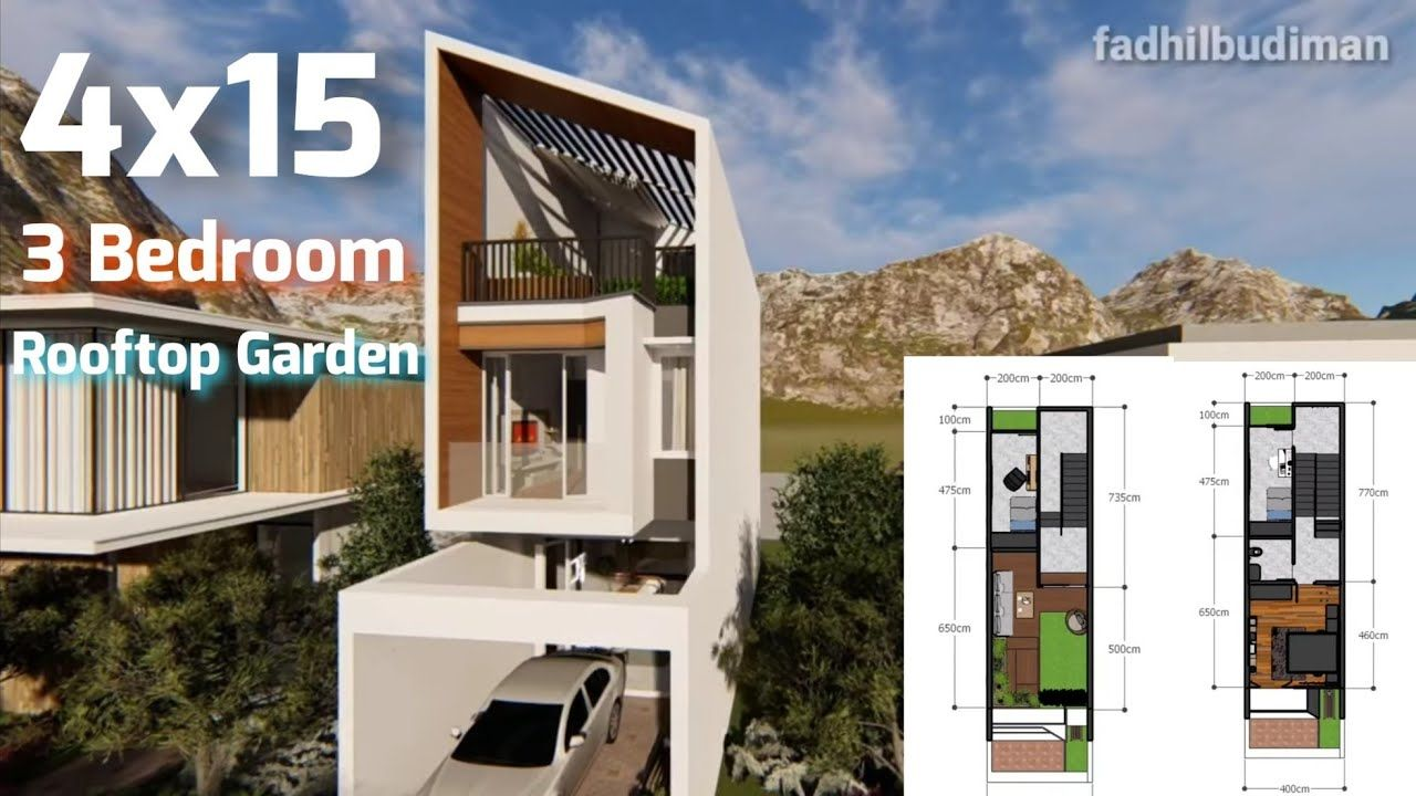 4x15 House Design With 3 Bedroom And Rooftop Garden Desain Rumah Kecil Desain Rumah Rumah Desain