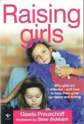 RAISING GIRLS - GISELA PREUSCHOFF (FWD STEVE BIDDULPH) PARENT RAISING ALMOST NEW 978176451592 | eBay
