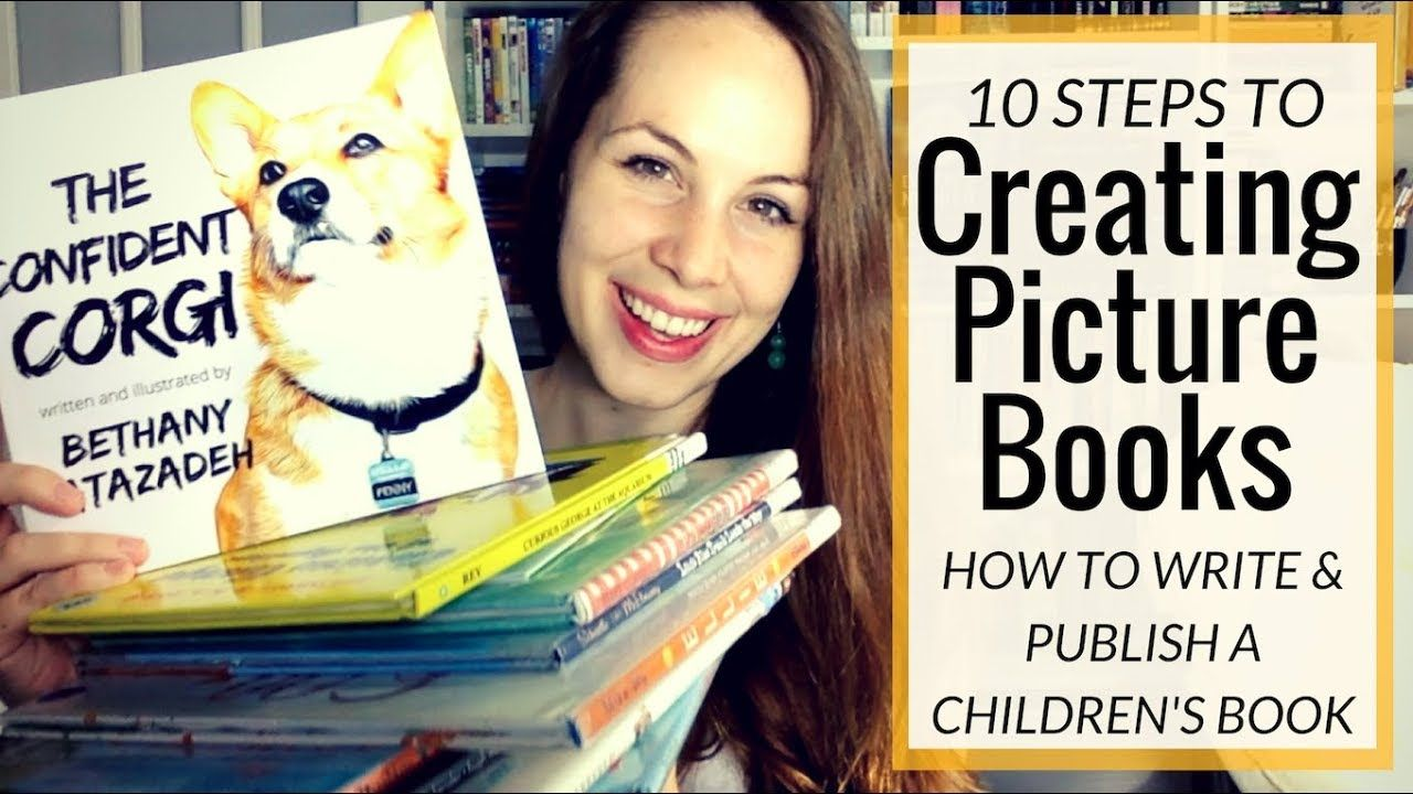 10 Steps to SelfPublish Your CHILDRENS PICTURE BOOK
