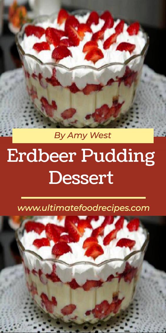 Erdbeer Pudding Dessert