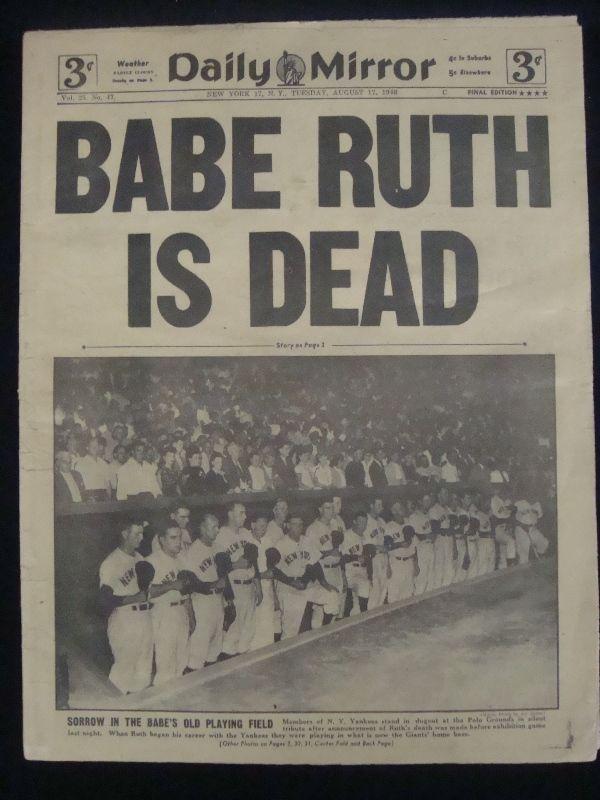 1948 Daily Mirror Babe Ruth Is Dead Original Newspaper Original