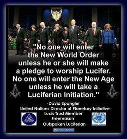"""No one will enter the NWO unless he or she will make a pledge to worship Lucifer. No one will enter the New Age unless he will take a Luciferian Initiation."