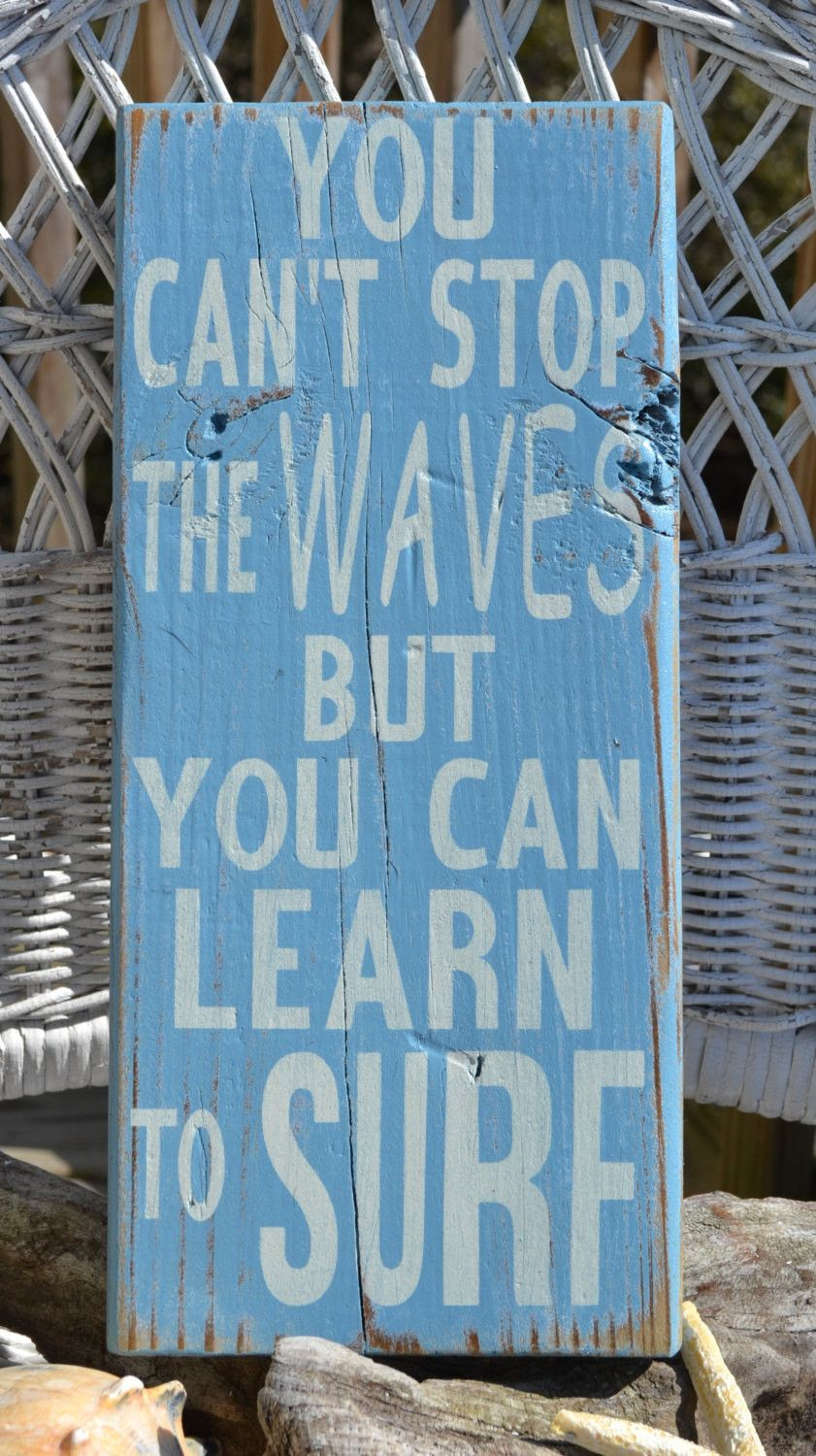 """Beach Decor, Beach Theme, Surfing Decor """"You Can't Stop The Waves But You Can Learn To Surf"""", OBX Reclaimed Beach Wood"""