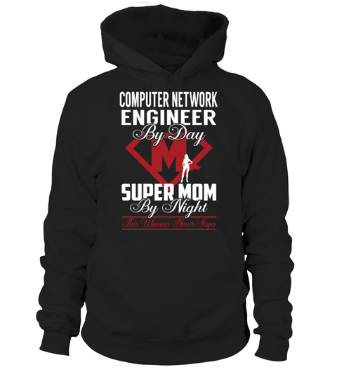 """# Computer Network Engineer - Super Mom .    Computer Network Engineer Super Mom Special Offer, not available anywhere else!Available in a variety of styles and colorsBuy yours now before it is too late! Secured payment via Visa / Mastercard / Amex / PayPal / iDeal How to place an order  Choose the model from the drop-down menu Click on """"Buy it now"""" Choose the size and the quantity Add your delivery address and bank details And that's it!"""