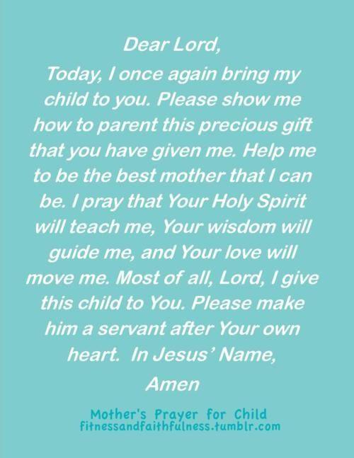 Mother's Prayer - I've begun praying over my children early