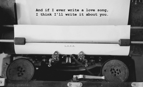 IF i could write you a song » and make you fall in love,