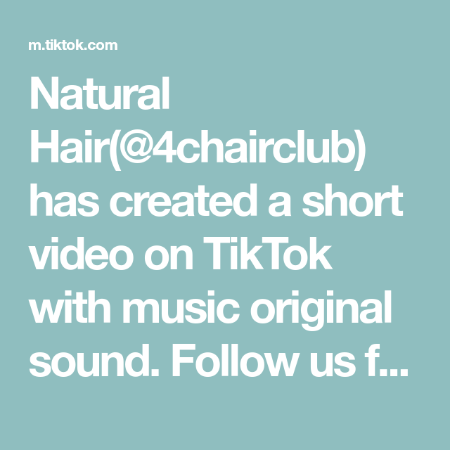 Natural Hair(@4chairclub) has created a short video on TikTok with music original sound. Follow us for daily hairstyles for 4 type hair 💕 #4chair #4chairstyles #naturalhair #teamnatural #foryoupage (credit ohthatstomi / IG )