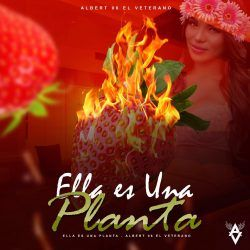 Cover Albert06 – Ella Es Una Planta
