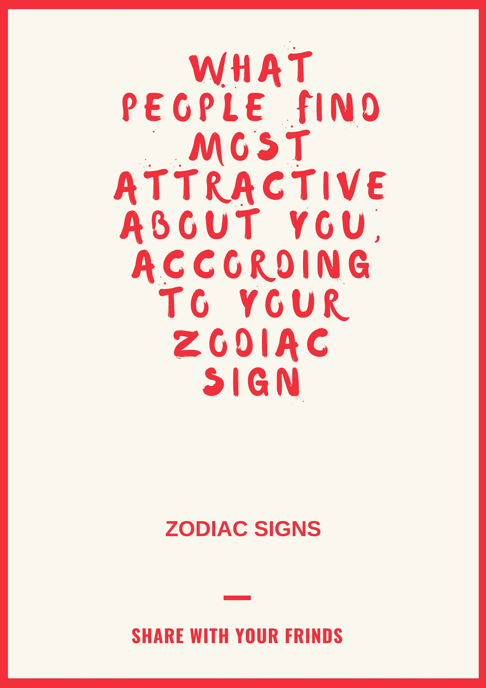 What People Find Most Attractive About You, According To
