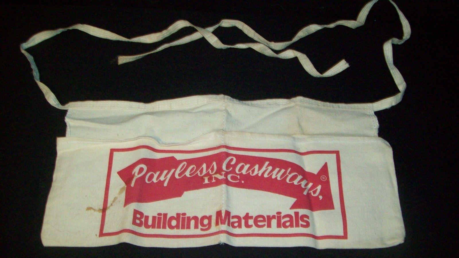 "Vintage ""Payless Cashways Building Materials"" Cloth Nail Apron - Looks Unused!"
