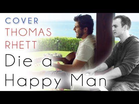 Thomas Rhett Die A Happy Man Acoustic Cover Chords Covers