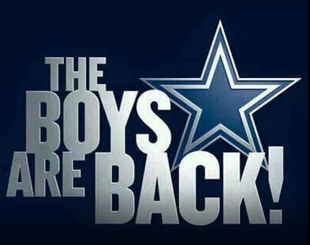 Dallas Cowboys Quotes The Boys Are Back  Dallas Cowboys  Pinterest  Dallas