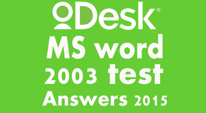 odesk ms word 2003 test answers 2015 odesk test answers pinterest