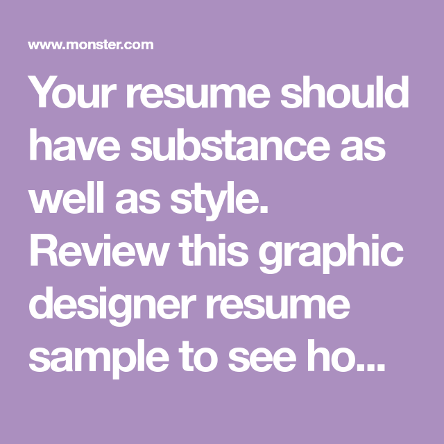 Your Resume Should Have Substance As Well As Style Review This