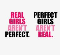 Real vs. Perfection