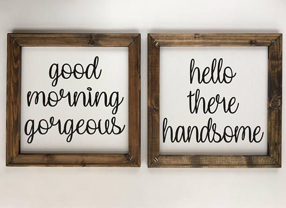 Canvas Sign | Good Morning Gorgeous | Hello There Handsome | Bedroom Wood Sign | Bathroom Decor | Be