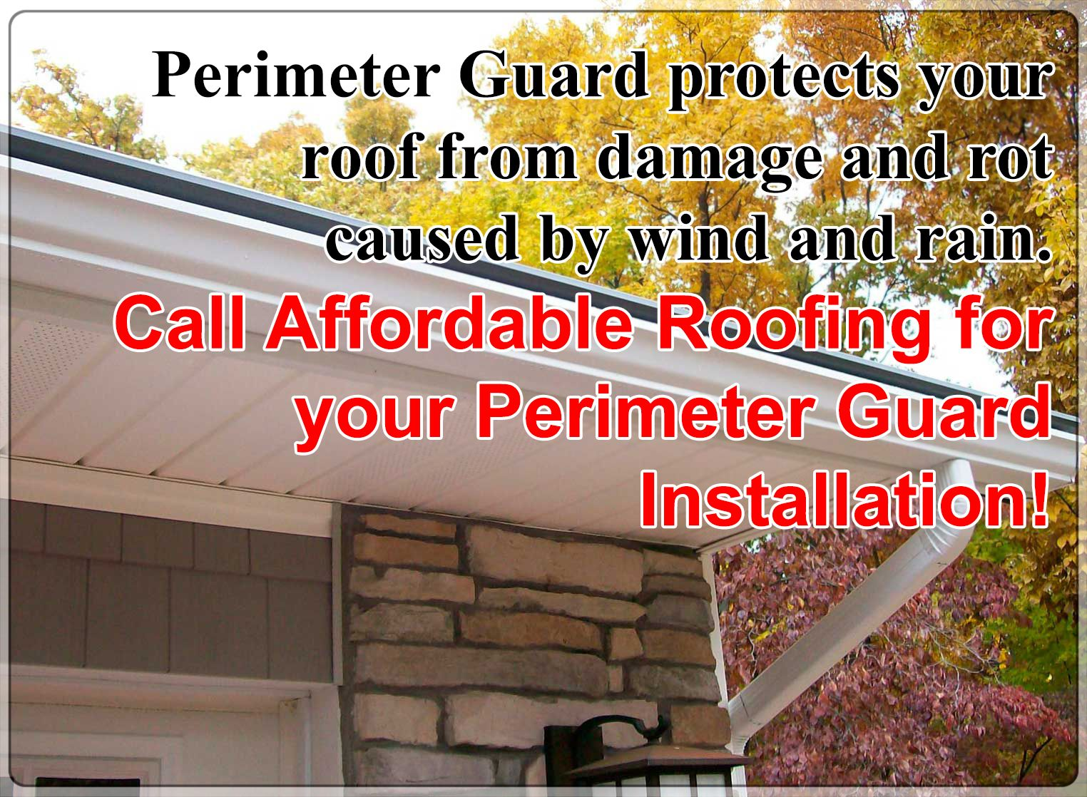 Perimeter Guard protects your roof from damage and rot caused by wind and rain. Call Affordable Roofing for your Perimeter Guard Installation! 717-953-3057 || www.AffordableRoofingYorkPA.com