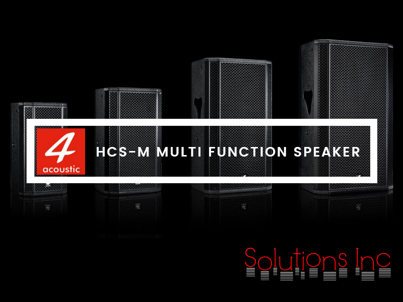 The HCS-M series is designed as multifunctional