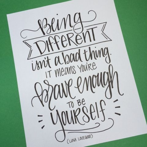 Download Being different... | Hand lettering quotes, Lettering ...