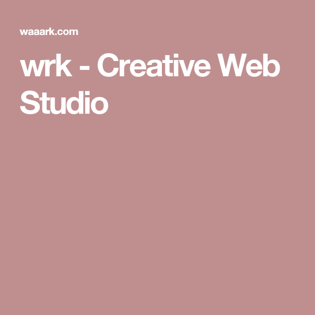 wrk - Creative Web Studio