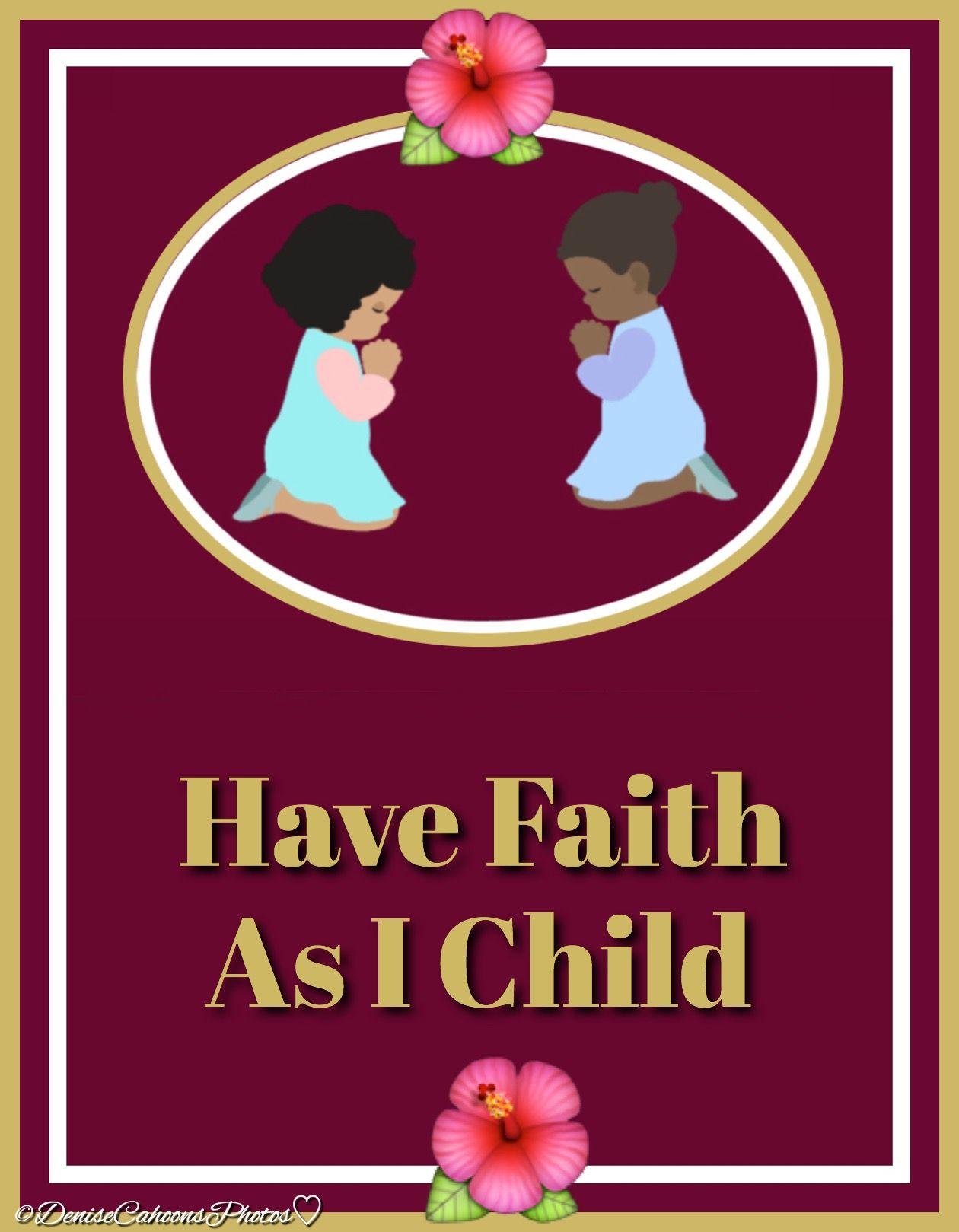 Have Faith As A Child