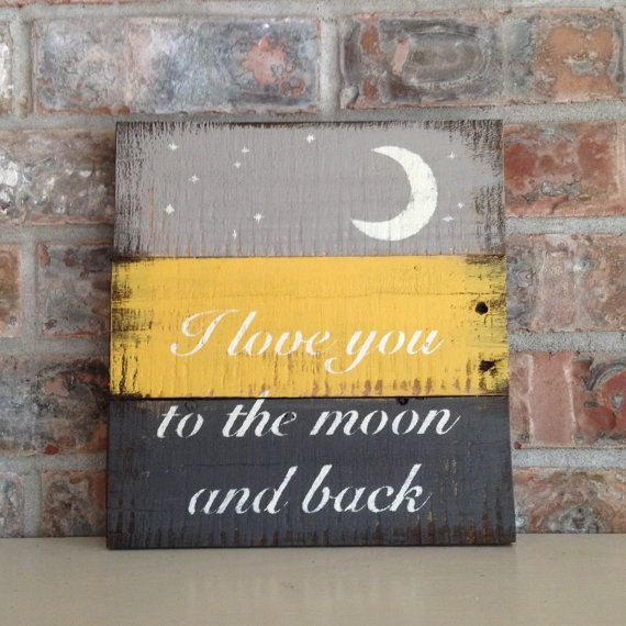 I love you to the moon and back reclaimed wood sign di for Targhe decorative in legno