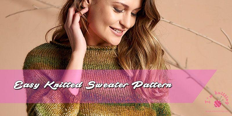 Easy Knitted Sweater Pattern For Women Knitting Patterns Beginner