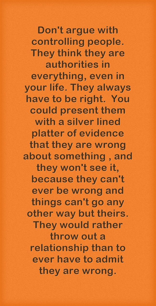 controlling people and their know it all attitutes | Family Quotes