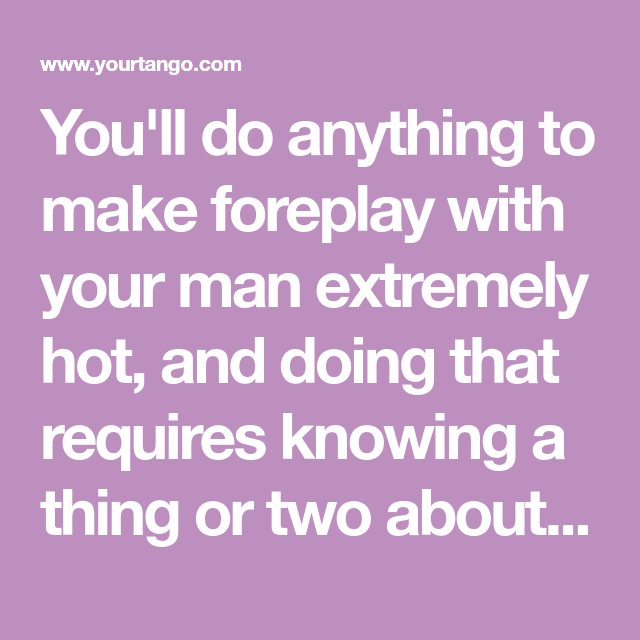 how to make foreplay