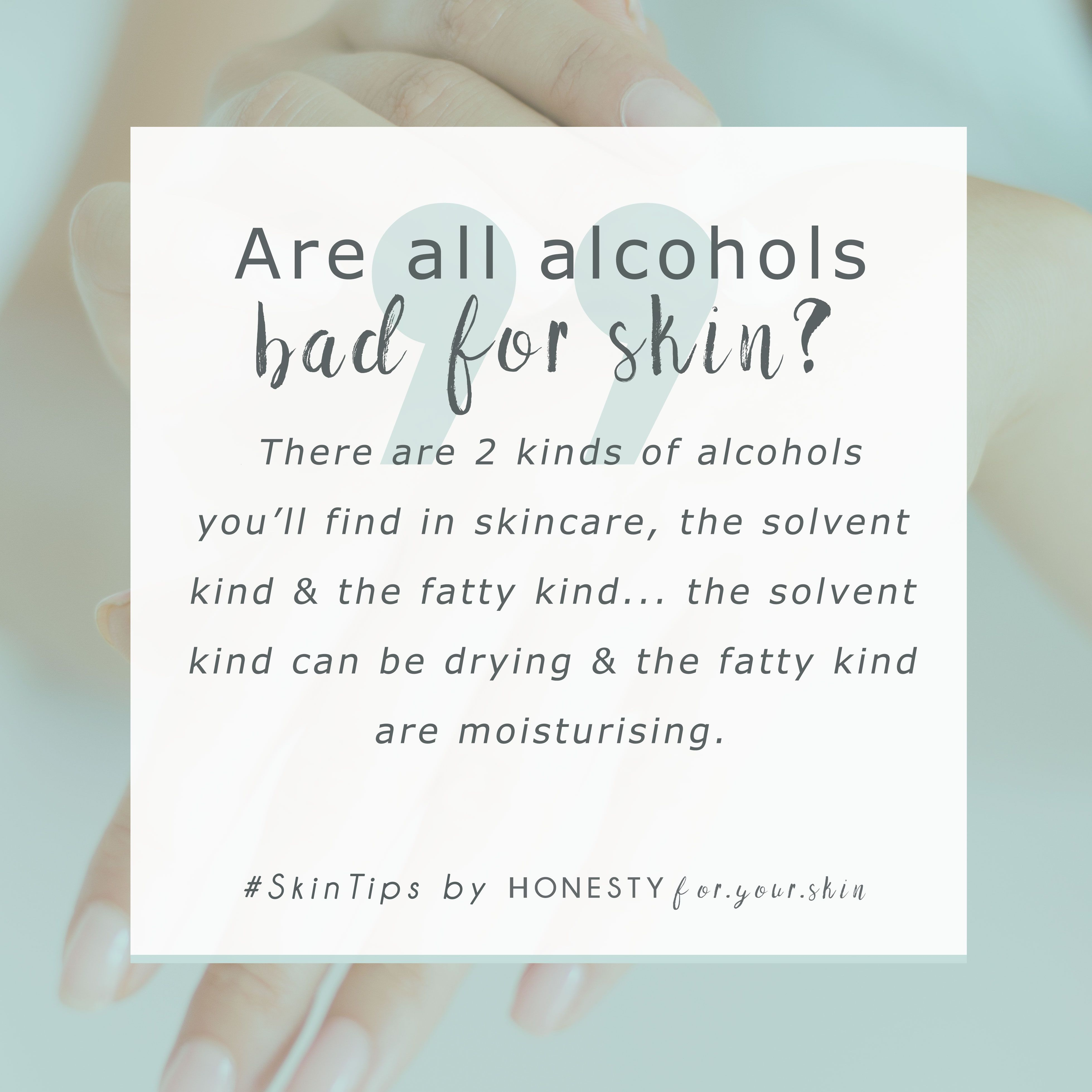 Is Alcohol in Skincare Bad For Your Skin? What Does