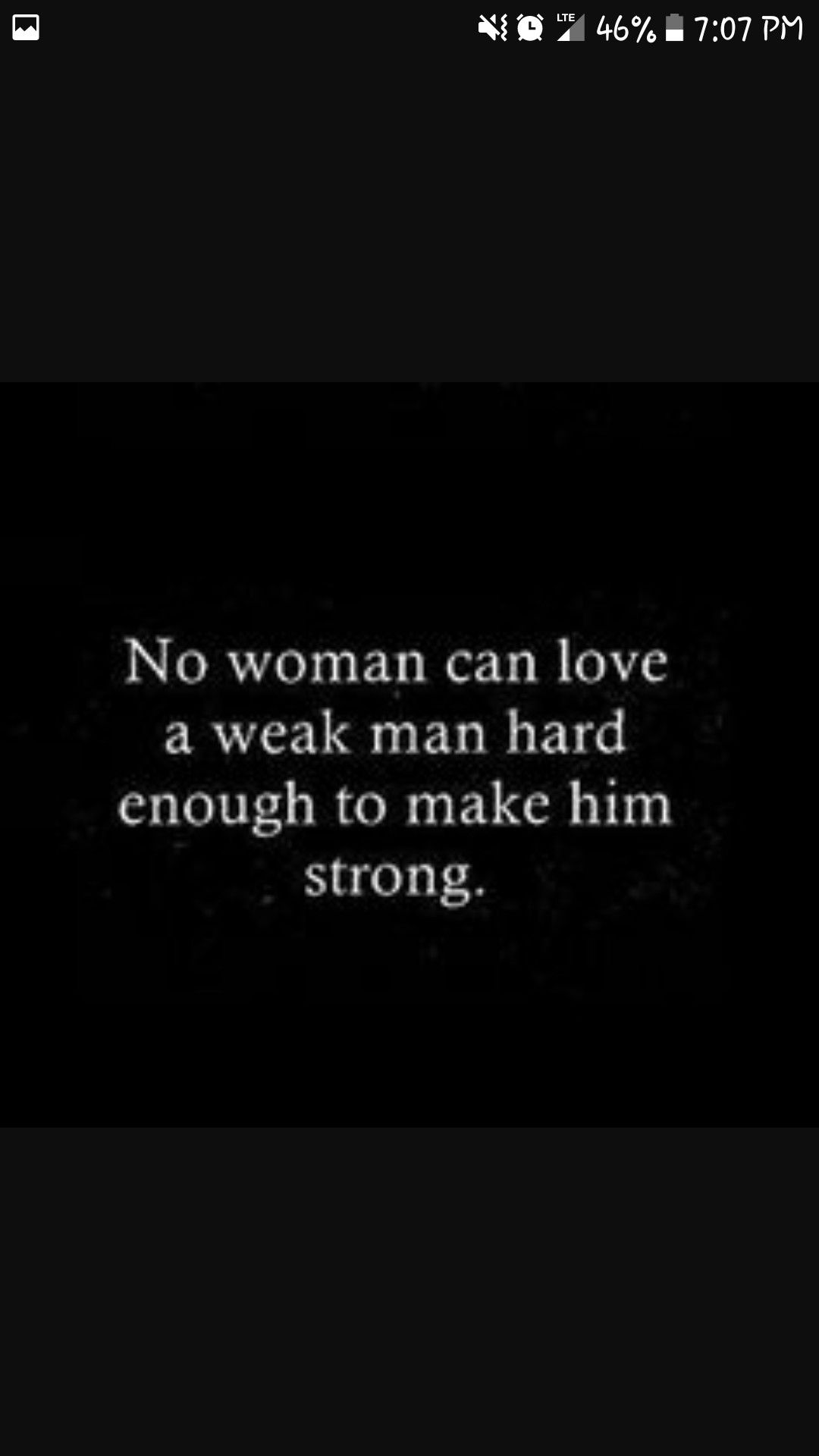Strong Life Quote But A Woman Can Make A Tired But Strong Man Be Back To His
