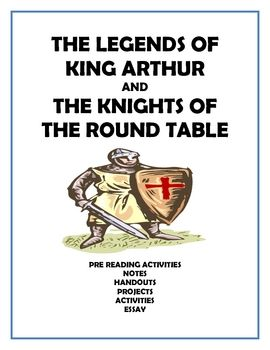 Arthurian Legends Unit - King Arthur and the Knights of the Round