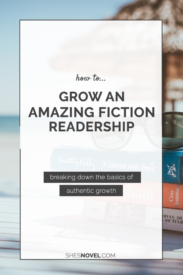 Are you ready to grow an amazing fiction readership and start selling your novel today? Get started with these foundational tips from ShesNovel.com.