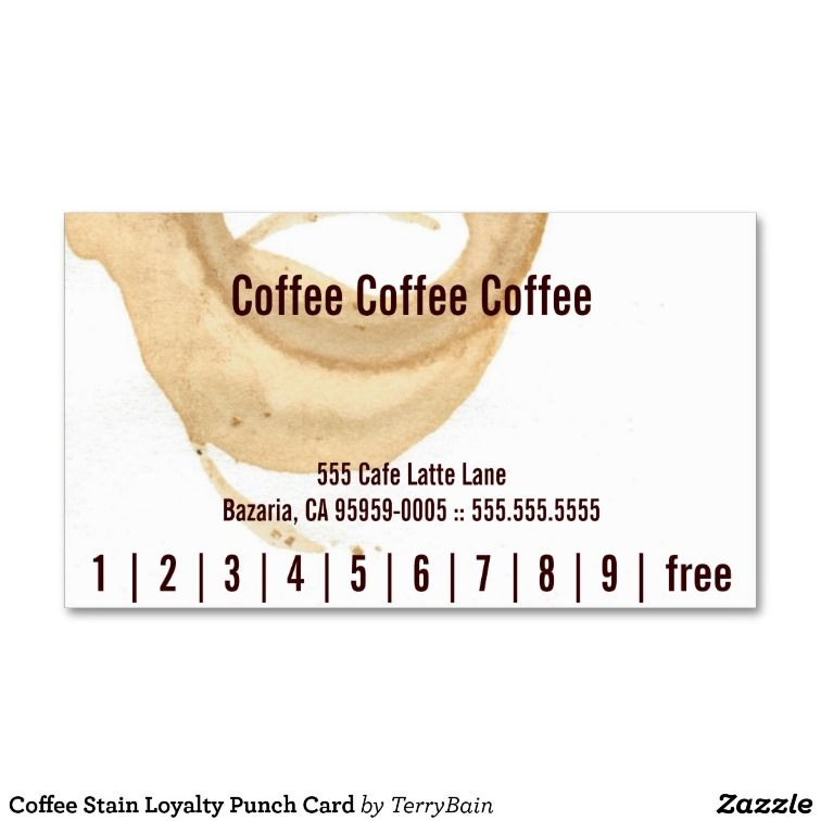 Coffee Stain Loyalty Punch Card Coffee Staining Business Cards - Loyalty punch card template