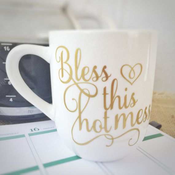 Captivating Bless This Hot Mess Coffee Mug Cute Coffee By BeStillAndKnowSigns