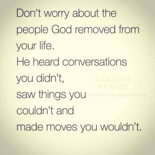 Sometimes you think you know people, but God knows the heart and intentions of them towards you, that's why God moves behind the scenes, and eventually removes these disloyal people from your life. Thank you Jesus! Amen!♥️
