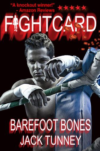"""It simply doesn't get any better than this.""   Big Thanks to Dave Wilde for his Amazon review of Fight Card: Barefoot Bones by Bobby Nash writing as Jack Tunney.   http://www.amazon.com/dp/B00EKTX9MI/ref=cm_sw_r_tw_dp_9rpOwb123XW19"