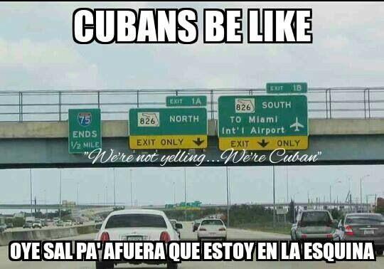 Pin By Rudy Miranda On Cuban Cuban Humor Cubans Be Like Cuban