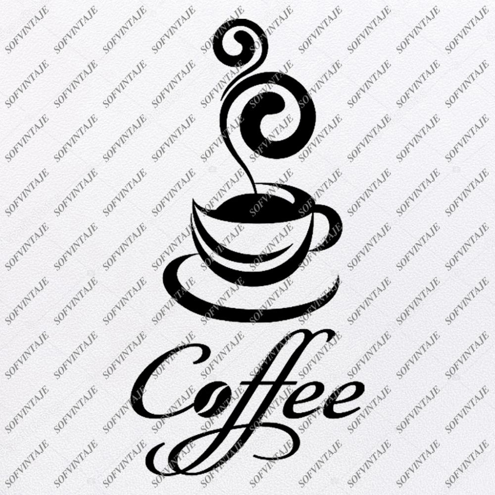 Coffee Svg FileCoffee Original Svg DesignDrink SvgClip