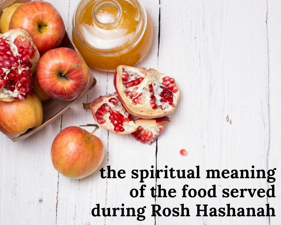 The Spiritual Meaning of the Food Served During Rosh