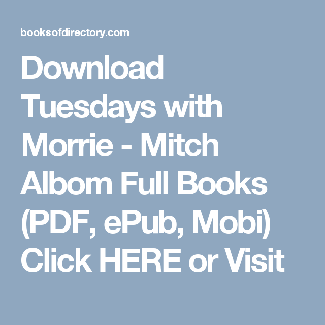 Download tuesdays with morrie mitch albom full books pdf epub download tuesdays with morrie mitch albom full books pdf epub mobi fandeluxe Images